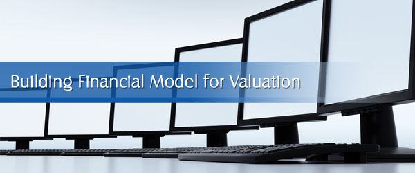 Building Financial Model for Valuation
