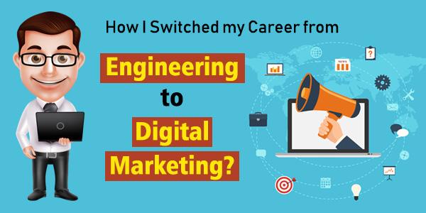 Engineering to Digital Marketing